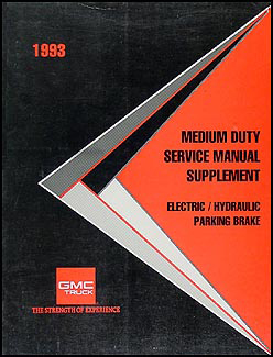 1993 GMC Medium Duty Parking Brake Manual Original Supplement