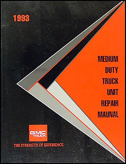 1993 GMC Medium Duty Truck Unit Repair Manual Original
