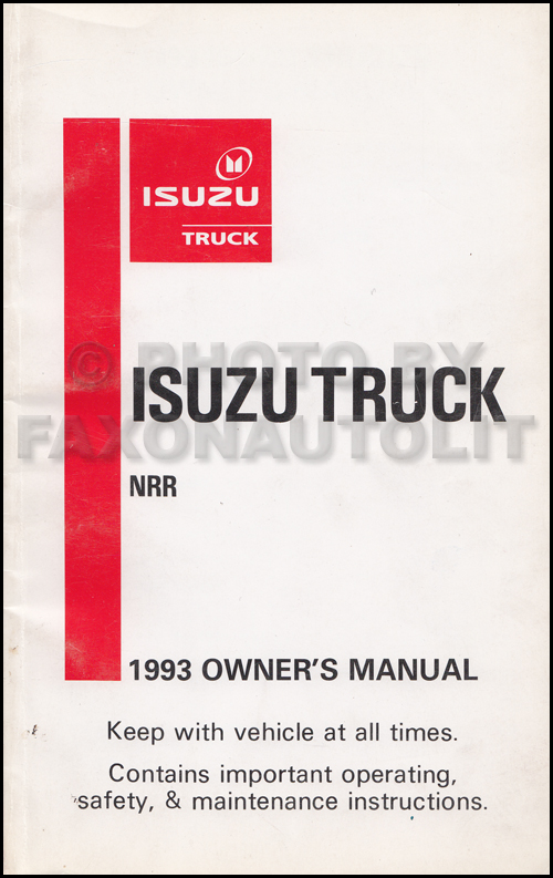 1993 Isuzu NRR Truck Owner's Manual Original