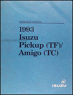 1993 Isuzu Amigo & Pickup Repair Shop Manual Original