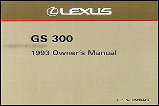 1993 Lexus GS 300 Owners Manual Original
