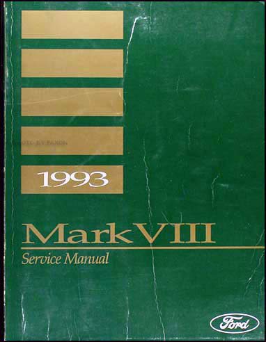 1993 Lincoln Mark VIII Shop Manual Original