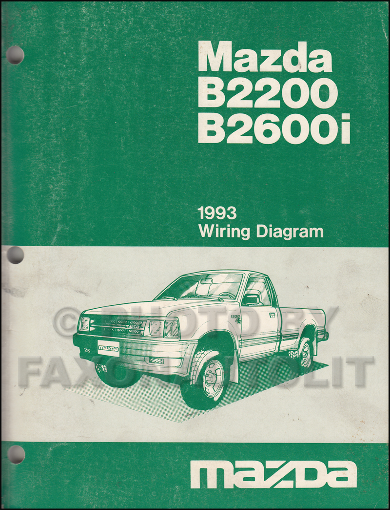 1993 Mazda B2200 B2600i Pickup Truck Wiring Diagram Manual Original