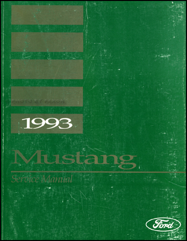 1993 Ford Mustang Shop Manual Original