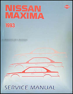 1993 Nissan Maxima Repair Manual Original