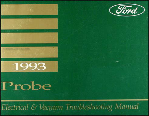 1993 Ford Probe Electrical and Vacuum Troubleshooting Manual Original