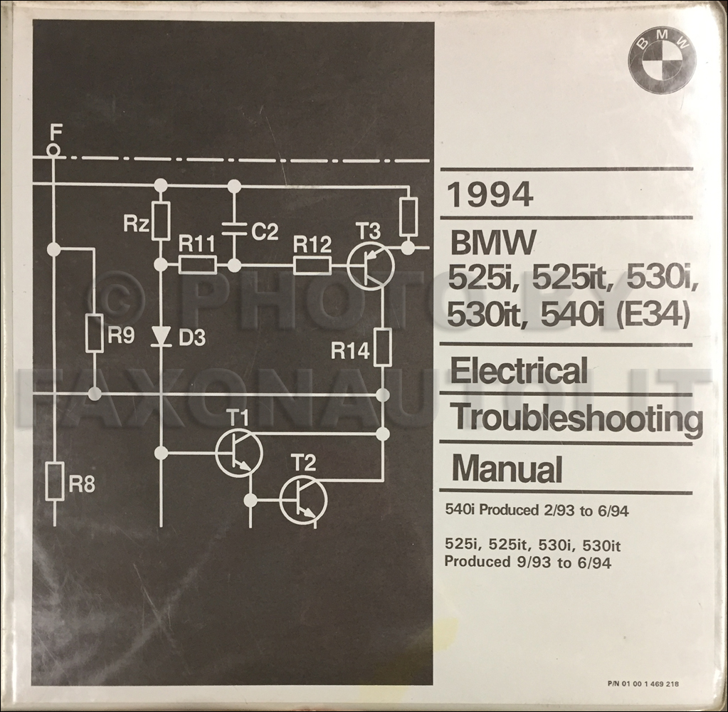 1993.5-1994 BMW 525i 525it 530i 530it 540i Electrical Troubleshooting Manual