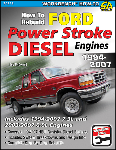 1994-2007 How to Rebuild Ford PowerStroke Diesel Engines