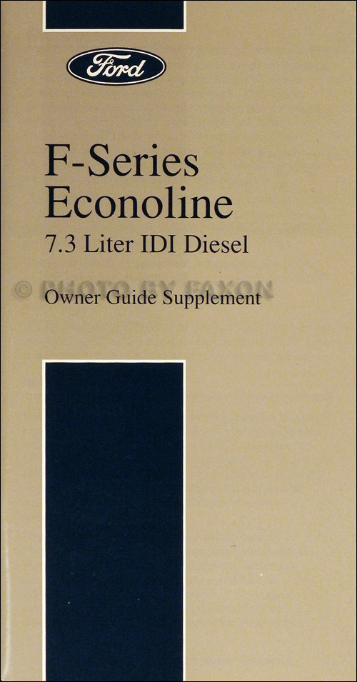 1994-1995 Ford 7.3L IDI Diesel Owner's Manual Original F250 F350 E350