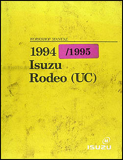 1994-1995 Isuzu Rodeo & Honda Passport Repair Manual Original