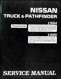 1994-1995 Nissan Truck & Pathfinder Repair Manual Original Supplement