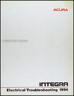 1994 Acura Integra Electrical Troubleshooting Manual Original