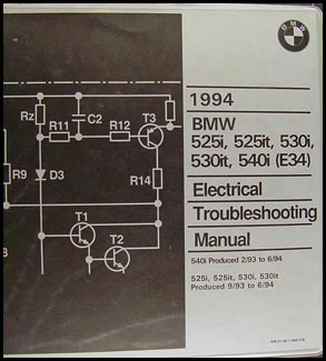 1994 BMW 525i 525it 530i 530it 540i Electrical Troubleshooting Manual