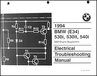 1994 BMW 530i, 530it, 540i Electrical Troubleshooting Manual