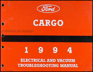 1994 Ford Cargo Electrical & Vacuum Troubleshooting Manual Original