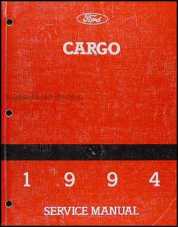 1994 Ford Cargo Repair Manual Original
