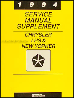 1994 Chrysler LHS and New Yorker Preliminary Repair Shop Manual Supplement