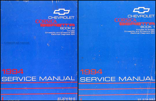 1994 Chevrolet Corsica and Beretta Shop Manual Original Set
