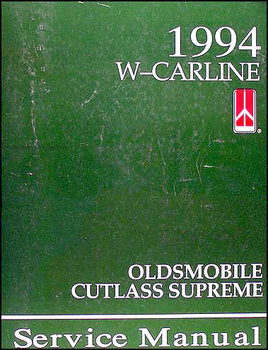 1994 Oldsmobile Cutlass Supreme Shop Manual Original