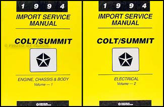 1994 Colt & Summit Shop Manual Original 2 Volume Set