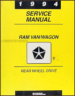 1994 Dodge Ram Van & Wagon Shop Manual Original B100-B350