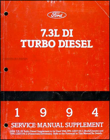 1994 Ford 7.3L DI Turbo Diesel Shop Manual Supplement Original