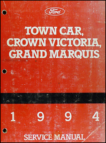 1994 Lincoln Town Car, Ford Crown Victoria, & Mercury Grand Marquis Shop Manual Original