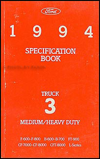 1994 Ford Medium and Heavy Duty Truck Service Specifications Book