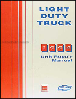 1994 Chevy/GMC 1/2 ton, 3/4 ton, 1 ton Truck Overhaul Manual Original