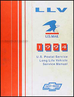 1994 Chevrolet LLV U.S. Postal Service Long Life Vehicle Repair Shop Manual