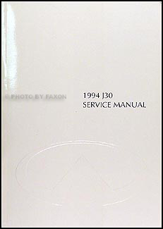 1994 Infiniti J30 Repair Manual Original