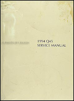 1994 Infiniti Q45 Repair Manual Original