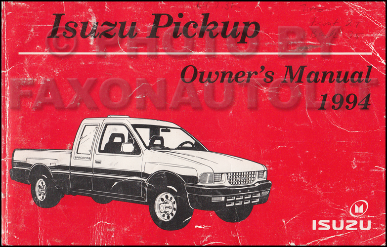 1994 Isuzu Pickup Truck Owner's Manual Original