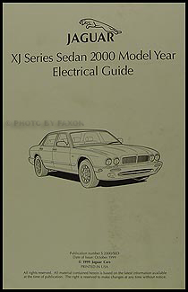 2000 Jaguar XJ8 and XJR Electrical Guide Wiring Diagram Original