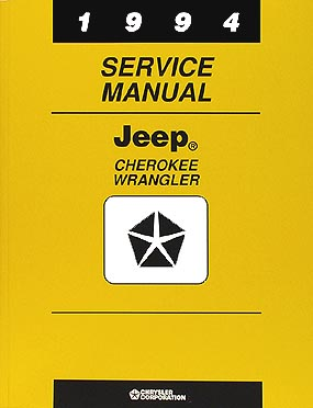 1994 Jeep Cherokee & Wrangler Shop Manual Original