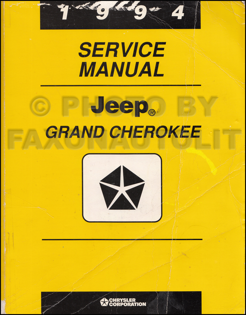 1994 Jeep Grand Cherokee Shop Manual Original