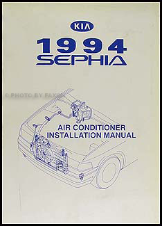 1994 Kia Sephia A/C Installation Manual Original