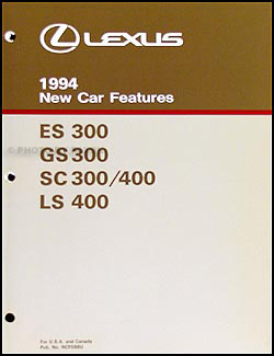 1994 Lexus ES GS SC and LS Features Manual Original