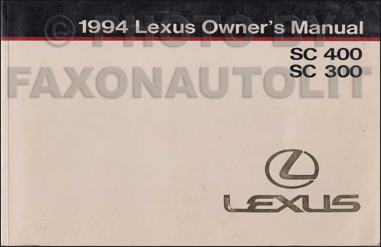 1994 Lexus SC 300 and 400 Owners Manual Original