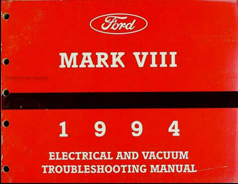 1994 Lincoln Mark VIII Electrical and Vacuum Troubleshooting Manual