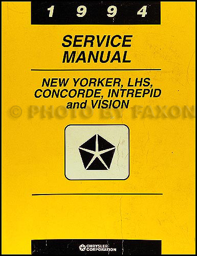 1994 New Yorker LHS Concorde Intrepid Vision Repair Shop Manual