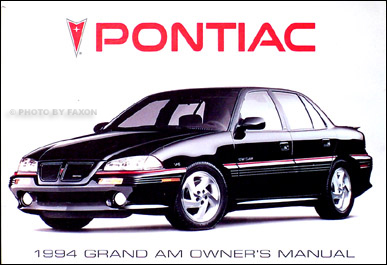 1994 Pontiac Grand Am SE & GT Original Owner's Manual
