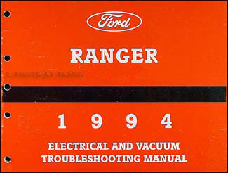 1994 Ford Ranger Electrical and Vacuum Troubleshooting Manual Original