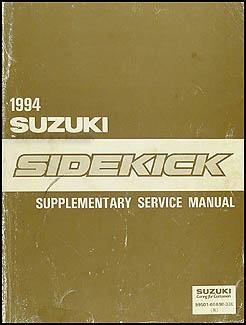1994 Suzuki Sidekick Repair Manual Supplement Original