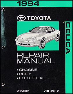 1994 Toyota Celica Repair Shop Manual Volume 2 Chassis/Body/Electrical