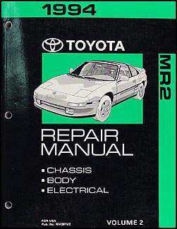 1994 Toyota MR2 Repair Shop Manual Volume 2 Chassis/Body/Electrical