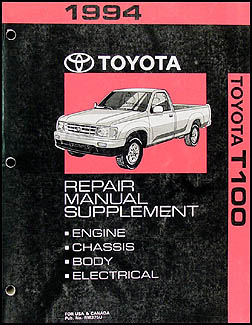 1994 Toyota T100 Repair Manual Original