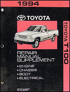 1994 Toyota T100 Repair Manual Original Supplement