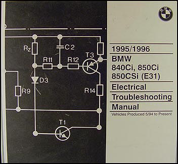 1995-1996 BMW 840Ci, 850Ci, 850CSi Electrical Troubleshooting Manual