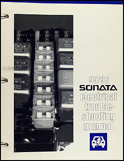 1995-1996 Hyundai Sonata Electrical Troubleshooting Manual Original